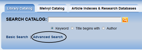 Select the Advanced Search option from the catalog home page.