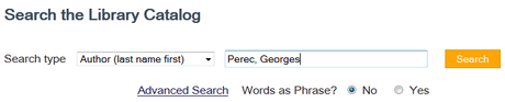 Type in the Author's name, in this case, Perec, Georges