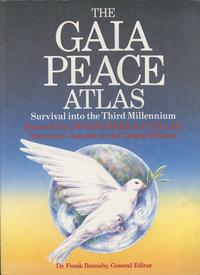 The Gaia Peace Atlas. New York: Doubleday, c1988. Special Coll. American Religio