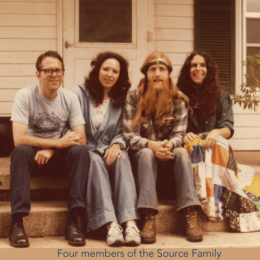 Four members of the Source Family.