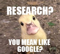 Bewildered Duckling Research? You Mean Like Google?